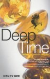 Deep Time: Cladistics: the Revolution in Evolution