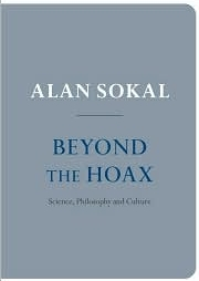 Beyond the Hoax: Science, Philosophy and Culture by Alan Sokal