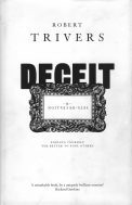 Deceit and Self-Deception: Fooling Yourself the Better to Fool Others - Robert Trivers