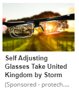 "A pair of glasses heald towards the sun on a countryside backdrop with the headline ""Self Adjusting Glasses Take United Kingdom by Storm"" ""(Sponsored - protech...."""