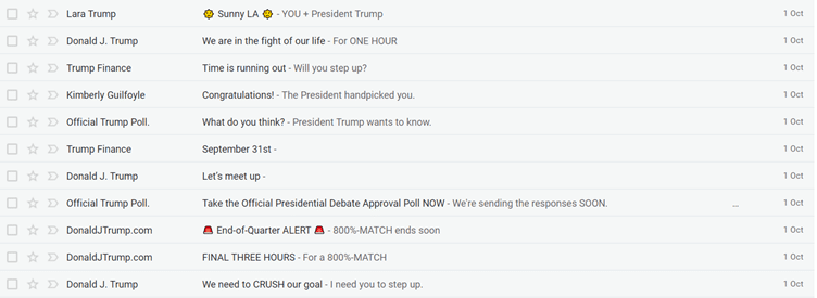"""Eleven emails from the Trump campaign on the 1st October with subject headings ranging from """"let's meet up"""" to """"FINAL THREE HOURS"""" and """"Congratulations! The President handpicked you""""."""
