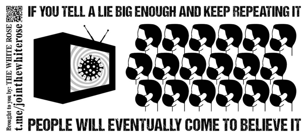 """Line drawing of a TV screen with a viral particle on the screen. Three rows of six men (total 18), all identical and wearing masks are watching the screen. """"If you tell a lie big enough and keep repeating it, people will eventually come to believe it"""" - black text on a white background"""