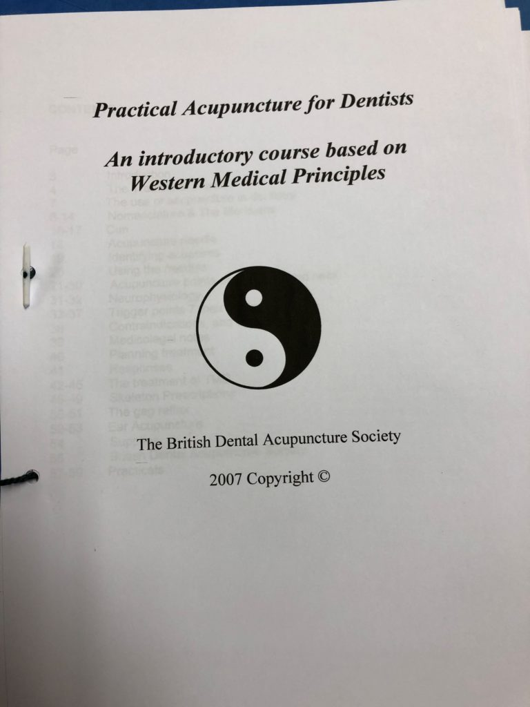 """""""Practical Acupuncture for Dentists An introductory course based on Western Medical Principles The British Dental Acupuncture Society 2007 Copyright"""""""