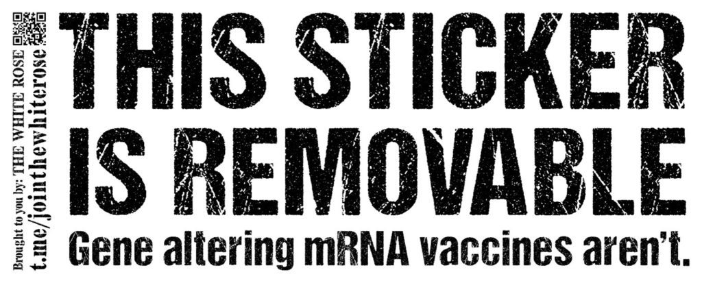 """""""This sticker is removable. Gene altering mRNA vaccines aren't."""" - black text on a white background"""