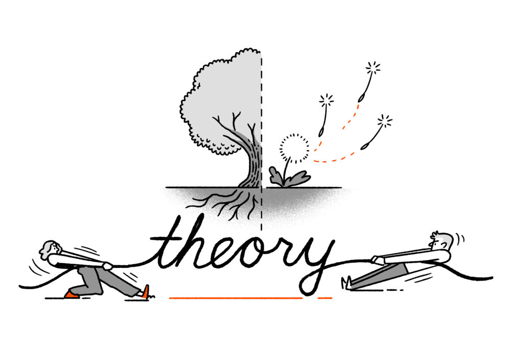 """Two characters tug at a rope shaped like the word """"theory"""". Above one is a tree with roots, above the other a dandelion seed head with seeds floating into the sky."""